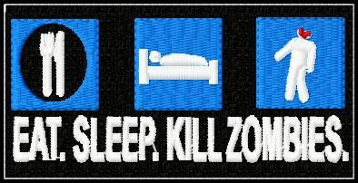 EAT SLEEP KILL ZOMBIE PATCH